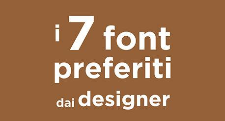 7_font_piu_amati_dai_designer